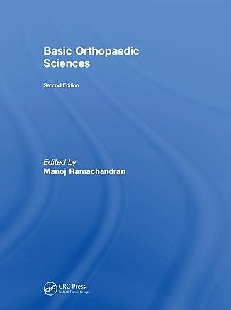 Basic Orthopaedic Sciences (English Edition)