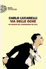 Via delle Oche: Un'indagine del commissario De Luca (Italian Edition) Format Kindle