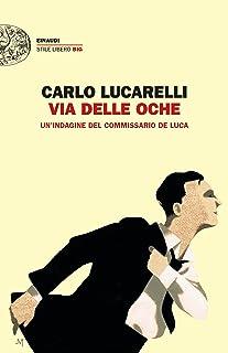 Via delle Oche: Un'indagine del commissario De Luca