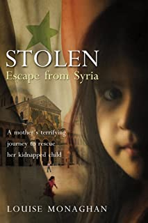Stolen: Escape from Syria (English Edition)