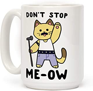 LookHUMAN Don't Stop Me-Ow White 15 Ounce Ceramic Coffee Mug