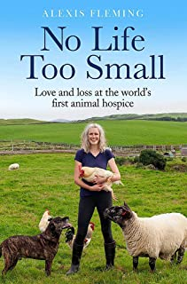 No Life Too Small: Love and loss at the world's first animal hospice