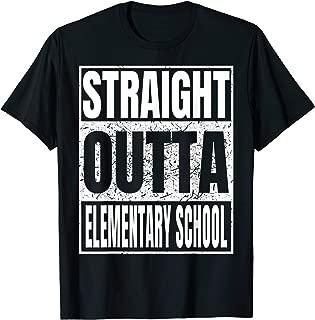 Straight Outta Elementary School TShirt Graduation 2019 Tee T-Shirt