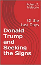 Donald Trump and Seeking the Signs: Of the Last Days (Red Book)