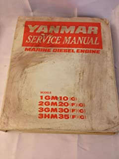 YANMAR SERVICE MANUAL MARINE DIESEL ENGINE MODELS 1 GM 10 (C) 2 GM 20 (F) (C) 3 GM 30 (F) (C) 3HM 35 (F) (C)