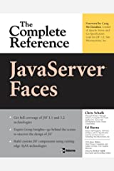 JavaServer Faces: The Complete Reference (Complete Reference Series) Kindle Edition