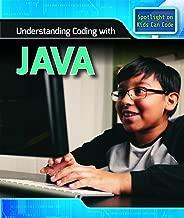 Understanding Coding With Java (Spotlight on Kids Can Code)
