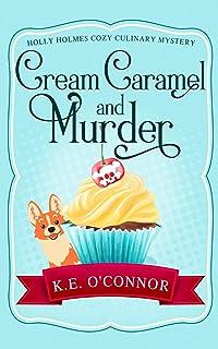 Cream Caramel and Murder