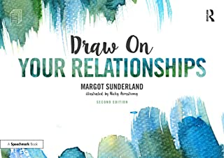 Draw on Your Relationships: Creative Ways to Explore, Understand and Work Through Important Relationship Issues: Volume 1
