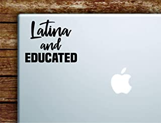 Boop Decals Latina and Educated Laptop Apple MacBook Car Quote Wall Decal Sticker Art Vinyl Cute Inspirational Teen Funny Girls Woman Spanish Mexican Smart Brains