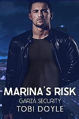 Marina's Risk: Garza Security Book 2 Kindle Edition