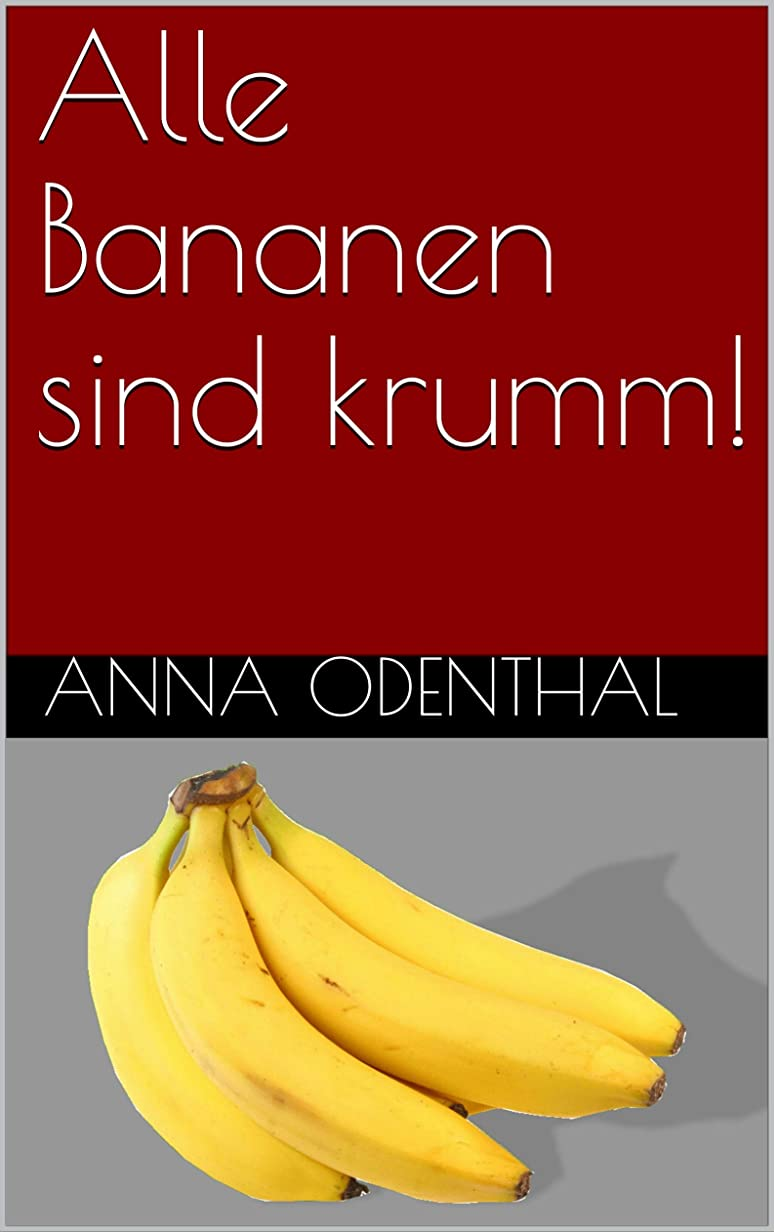 区オーストラリア人ドリンクAlle Bananen sind krumm! (German Edition)