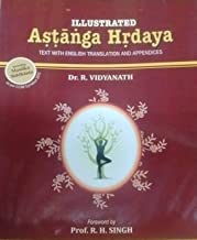 Illustrated Astanga Hrdaya Text with English Translation and Appendices