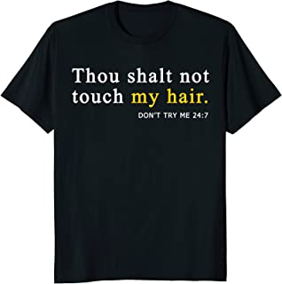Funny Thou Shalt Not Touch My Hair Hairstylist T Shirt