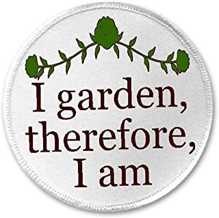 I Garden Therefore I Am - 3