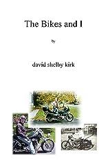 The Bikes And I Kindle Edition