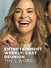 Entertainment Weekly Cast Reunions: The L Word