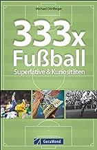 Taschenbuch Fußball: 333x Fußball – Superlative &amp