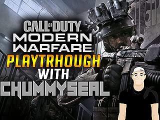 Call of Duty Modern Warfare Playthrough With Chummy Seal