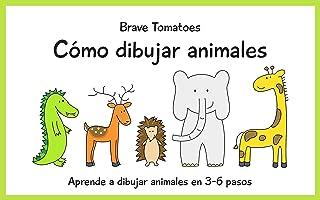 Cómo dibujar animales (Aprender a dibujar paso a paso para niños nº 1) (Spanish Edition)