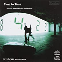 Time to Time: Music By Barber Copland & More