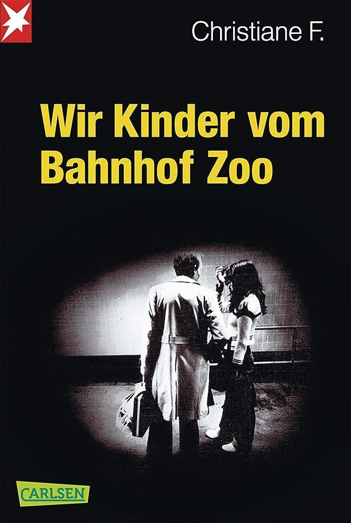 意気込み傾斜教室Wir Kinder vom Bahnhof Zoo (German Edition)