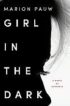 girl in the dark a novel