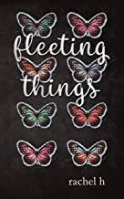 Fleeting Things