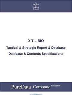 X T L BIO: Tactical & Strategic Database Specifications - Israel perspectives (Tactical & Strategic - Israel Book 43227) (...