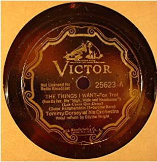 Tommy Dorsey & His Orchestra Very Nice Original 10 Inch 78 rpm - The Things I Want / Allegheny Al - Victor Records 25623 - 1937