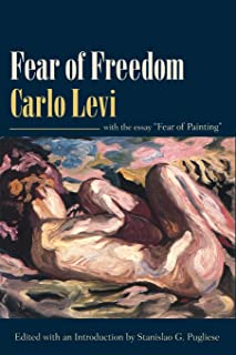 Fear of Freedom: With the Essay