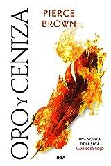 Oro y ceniza (Spanish Edition) Kindle Edition