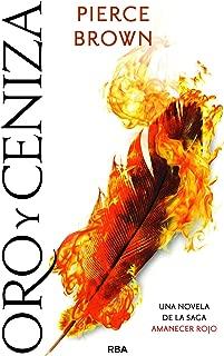 Oro y ceniza (Amanecer rojo nº 4) (Spanish Edition)