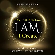 One Truth, One Law: I Am, I Create PDF