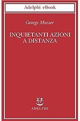 Inquietanti azioni a distanza (Italian Edition) Kindle Edition
