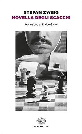 Novella degli scacchi (Einaudi tascabili. Scrittori Vol. 1749)