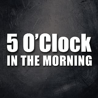 5 O'Clock in the Morning - Single