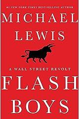 Flash Boys: A Wall Street Revolt Kindle Edition