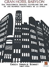 Gran hotel Babylon: Una tragicómica intriga victoriana por uno de los mayores escritores de la época (Clásicos en el prese...