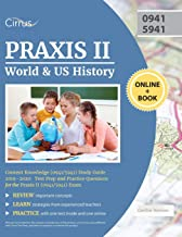 Praxis II World and US History Content Knowledge (0941/5941) Study Guide 2019-2020: Test Prep and Practice Questions for the Praxis II (0941/5941) Exam