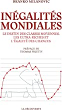 Inégalités mondiales (French Edition)