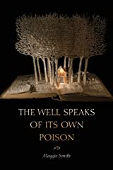 The Well Speaks of Its Own Poison (Dorset Prize) Paperback