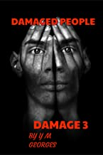 Damaged People Damage Book 3: Infectious (English Edition)