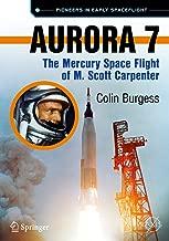 Aurora 7: The Mercury Space Flight of M. Scott Carpenter (Springer Praxis Books)