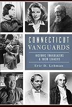Connecticut Vanguards: Historic Trailblazers & Their Legacies