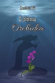 L'ultima Orchidea