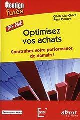 Optimisez vos achats : Construisez votre performance de demain, TPE PME Broché