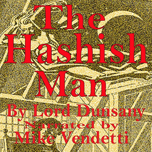 The Hashish Man audiobook cover art