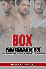 BOX: Para chamar de meu [com um livro extra!] eBook Kindle
