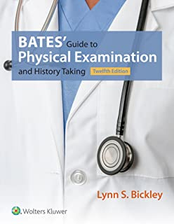 Bates' Guide to Physical Examination and History Taking (Bates Guide to Physical Examination and History Taking) (English ...